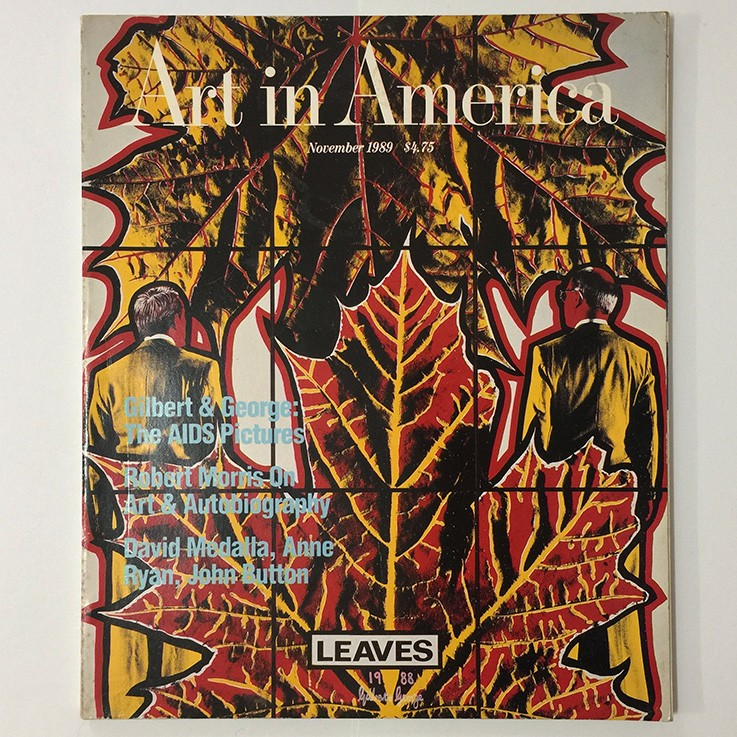 Gilbert and George: Art in America November 1989 Gilbert and George The AIDS Pictures by Robert Rosenblum, 1989 $30.00 by ART BOOKS