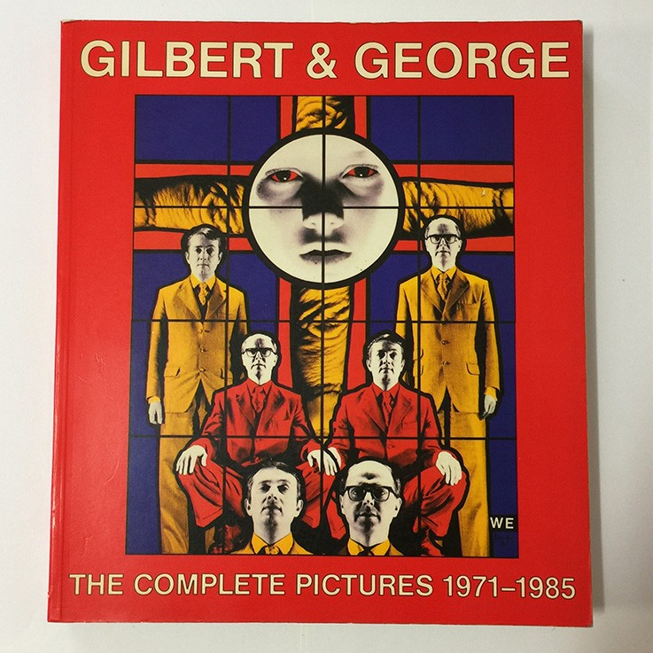 Gilbert and George: Gilbert and George The Complete Pictures 1971-1985, Thames and Hudson 1986 $60.00 by ART BOOKS