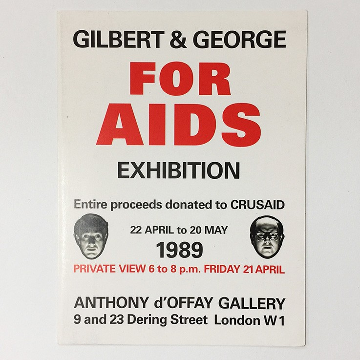 Gilbert and George for AIDS Exhibition Anthony d'Offay Gallery 1989. $30.00 by ART BOOKS