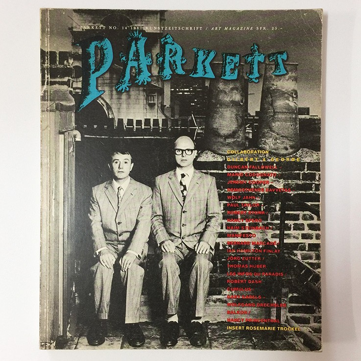 Parkett No.14 1987 Various essays re. Collaboration Gilbert and George, Parkett 1987 $65.00 by ART BOOKS