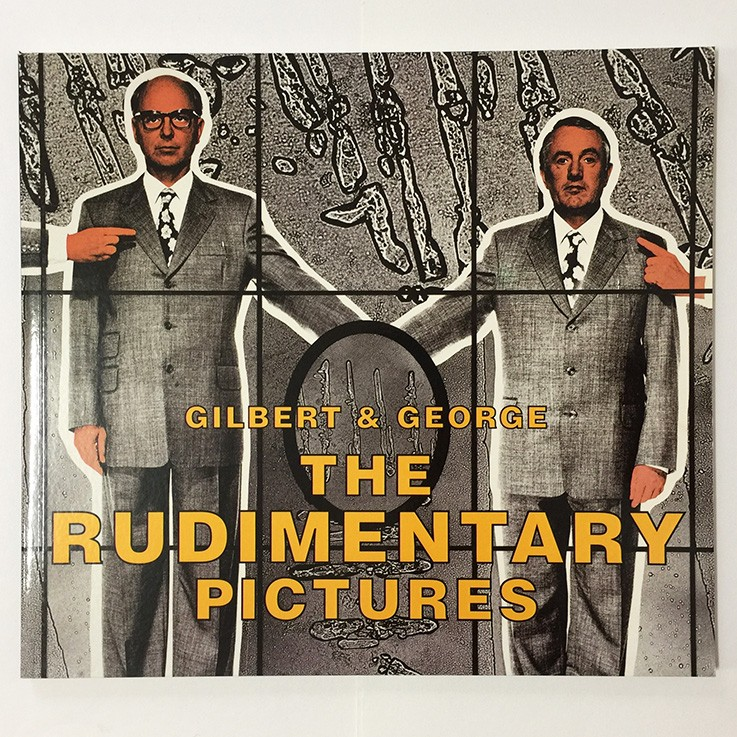 Gilbert and George: The Rudimentary Pictures Gilbert and George, Milton Keynes Gallery 1999 $40.00 by ART BOOKS