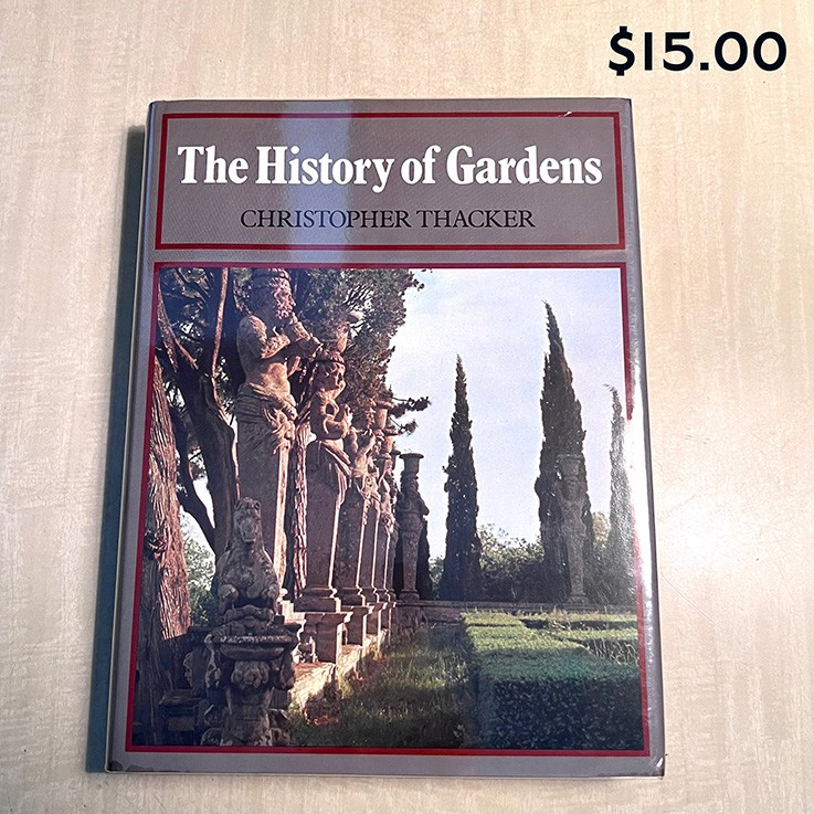 The History of Gardens by Christopher Thacker Reed 1979 $22.00 by GARDEN BOOKS
